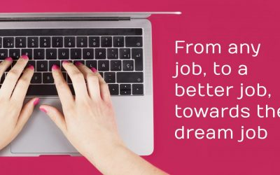 From Any Job, to a Better Job, Towards the Dream Job