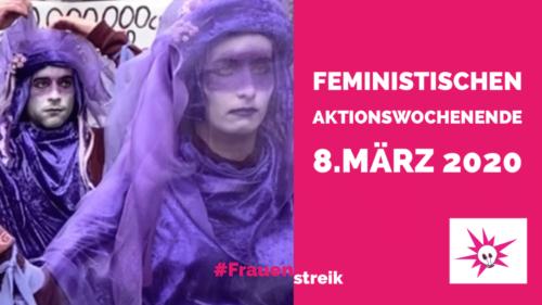 Feministische Aktionswochenende 8.März